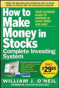 The How to Make Money in Stocks Complete Investing System: Your Ultimate Guide to Winning in Good Times and Bad [With DVD]