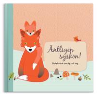 Äntligen syskon! : en fyll-i-bok om dig och mig - Jenny Ekman, Hanna Bühlmann | Laserbodysculptingpittsburgh.com