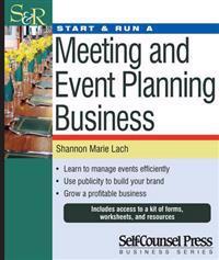 Start & Run a Meeting & Event Planning Business