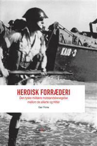 Heroisk forræderi - Geir Finne pdf epub