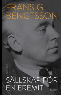 Sällskap för en eremit - Frans G. Bengtsson | Laserbodysculptingpittsburgh.com