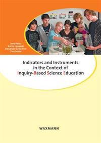 Indicators and Instruments in the Context of Inquiry-Based Science Education