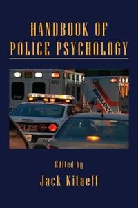 Handbook of Police Psychology