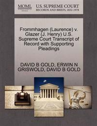 Frommhagen (Laurence) V. Glazer (J. Henry) U.S. Supreme Court Transcript of Record with Supporting Pleadings