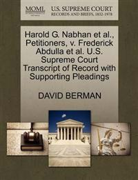 Harold G. Nabhan et al., Petitioners, V. Frederick Abdulla et al. U.S. Supreme Court Transcript of Record with Supporting Pleadings