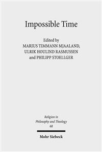 Impossible Time: Past and Future in the Philosophy of Religion
