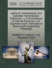 Ianthe B. Hardenbergh and Gabrielle Hardenbergh, Petitioners, V. Commissioner of Internal Revenue. U.S. Supreme Court Transcript of Record with Supporting Pleadings