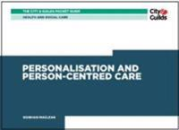 HealthSocial Care: Personalisation and Person-Centered Care Pocket Guide
