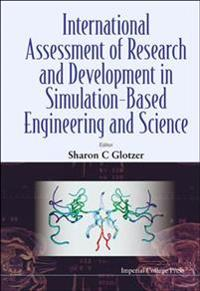 International Assessment of Research and Development in Simulation-Based Engineering and Science