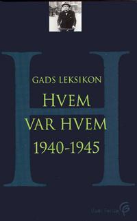 Gads leksikon - hvem var hvem 1940-1945