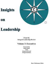 Insights on Leadership, Vol 3