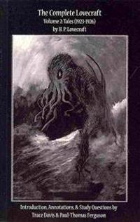 The Complete Lovecraft, Volume 2: Tales (1923-1926)