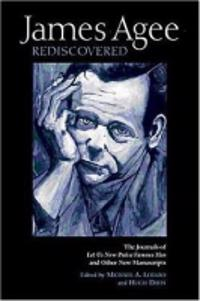 James Agee Rediscovered