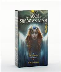 ...as above : the Book of Shadows Tarot, vol. I