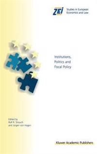 Institutions, Politics and Fiscal Policy