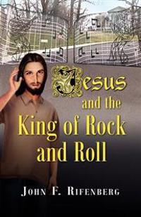 Jesus and the King of Rock and Roll