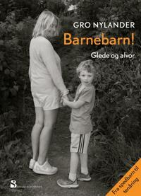 Barnebarn! - Gro Nylander | Inprintwriters.org