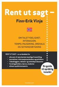 Rent ut sagt - - Finn-Erik Vinje | Inprintwriters.org