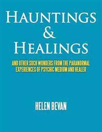 Hauntings & Healings