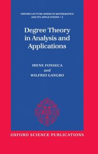 Degree Theory in Analysis and Applications