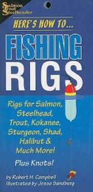 Here's How To... Fishing Rigs