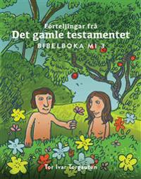 Forteljingar frå Det gamle testamentet - Tor Ivar Torgauten   Inprintwriters.org