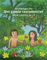 Fortellinger fra Det gamle testamentet - Tor Ivar Torgauten pdf epub