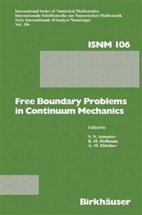 Free Boundary Problems in Continuum Mechanics