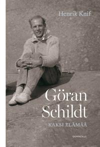 Göran Schildt - Kaksi elämää