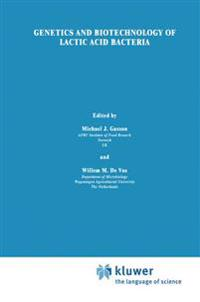 Genetics and Biotechnology of Lactic Acid Bacteria