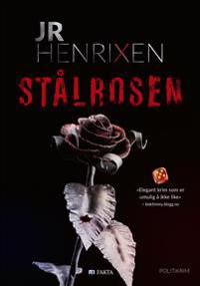 Stålrosen - JR Henrixen | Inprintwriters.org