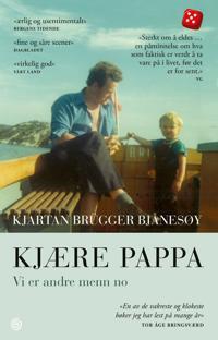 Kjære pappa - Kjartan Brügger Bjånesøy | Ridgeroadrun.org