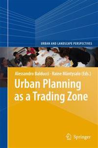 Urban Planning As a Trading Zone
