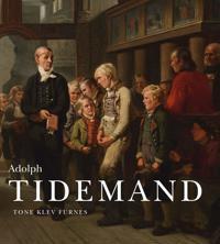 Adolph Tidemand - Tone Klev Furnes pdf epub