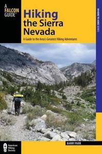 Falcon Guide Hiking the Sierra Nevada
