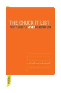 The Chuck It List Journal