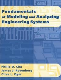 Fundamentals of Modeling and Analyzing Engineering Systems