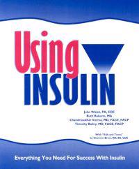 Using Insulin: Everything You Need for Success with Insulin
