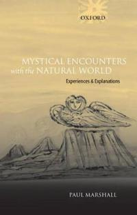 Mystical Encounters With the Natural World