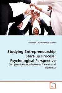 Studying Entrepreneurship Start-up Process