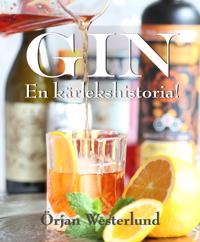 Gin : en kärlekshistoria - Örjan Westerlund pdf epub