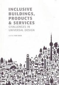 Inclusive Buildings, Products and Services
