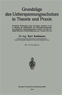 Grundz ge Des Ueberspannungsschutzes in Theorie Und Praxis