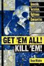 Get 'em All! Kill 'em