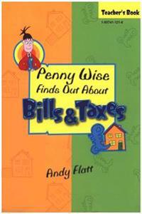 Penny Wise Finds Out About Bills & Taxes