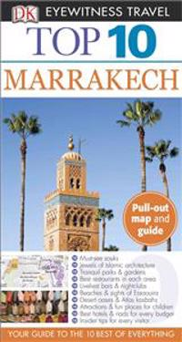 Top 10 Marrakech [With Map]