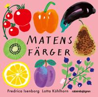 Matens färger - Fredrica Isenborg, Lotta Kühlhorn pdf epub