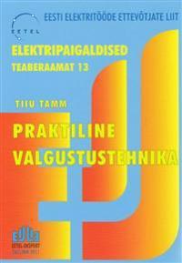 ELEKTRIPAIGALDISED. TEABERAAMAT 13