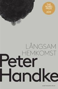 Långsam hemkomst - Peter Handke | Laserbodysculptingpittsburgh.com