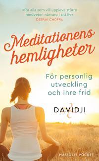 Meditationens hemligheter : för personlig utveckling och inre frid - Davidji pdf epub